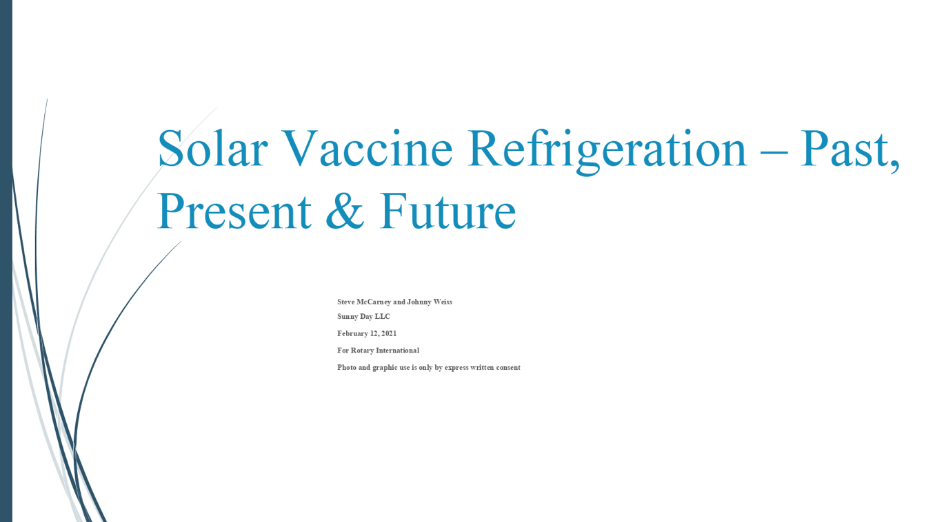 Solar Refrigeration to Safely Store Vaccines